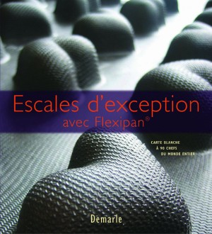 Escales d'exception avec Flexipan.