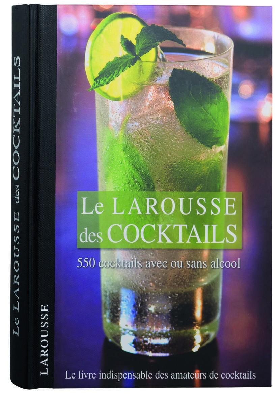 Larousse des cocktails.