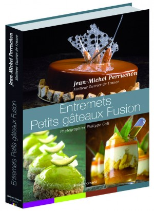 Entremets - Petits gâteaux fusion
