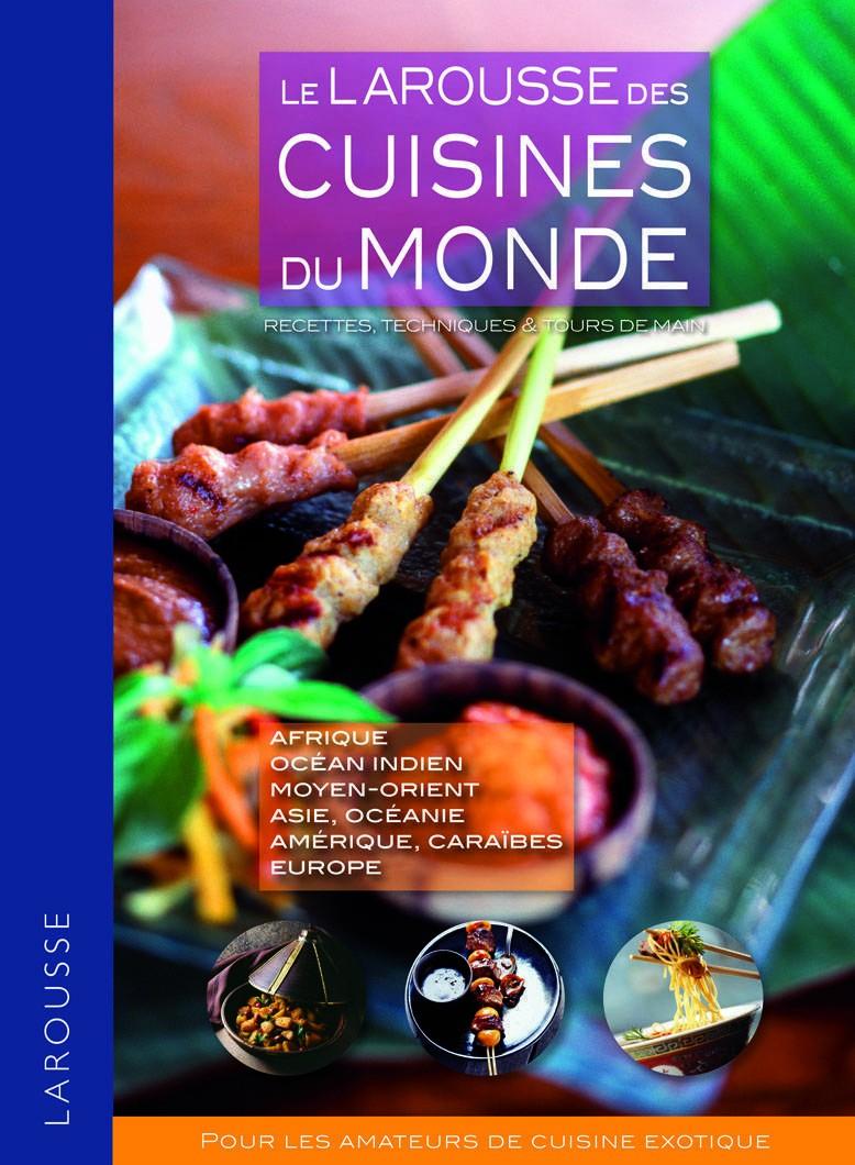 Larousse des cuisines du monde.