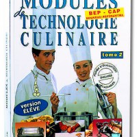 Modules de technologie culinaire tom 2