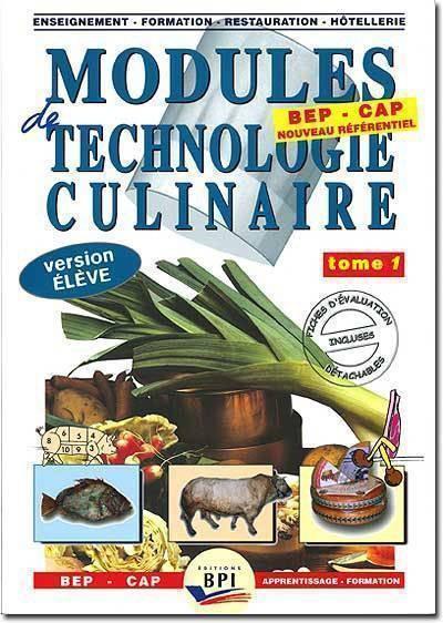 Modules de technologie culinaire tom 1