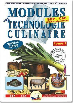 Modules de technologie culinaire tom 1